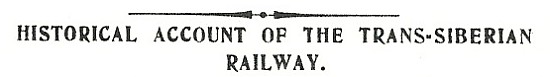 A Historical Account of the Trans Siberian Railway, 1901